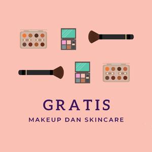 Skincare dan Makeup Gratis